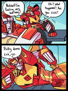 "herzspalter: ""Rodimus visits the medbay every day to deliver more jokes he thinks are new and witty but actually aren't."""