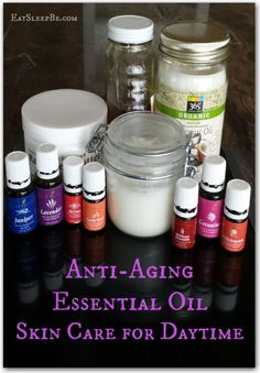 Anti-Aging Essential Oil Skincare for Daytime & how to make a DIY day time face cream.  Why use chemicals on your skin when these work better naturally?!