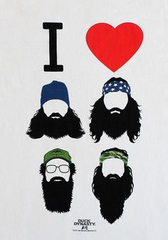 I ♥ BEARDS, Duck Dynasty