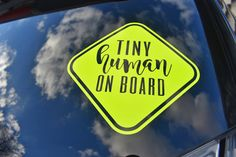 Baby on Board Decal - Tiny Human on Board Sticker - New Mom Gift - Baby Gift