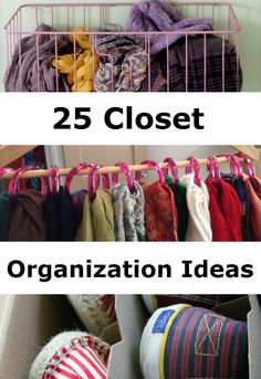 25 Closet Organization Ideas - http://diyideas4home.com/2013/12/25-closet-organization-ideas/