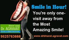 Dr. Bharat Agravat is an 16 years experienced award winner cosmetic implants dentist India. Offering best dental implants Periodontist in Ahmedabad cosmetic dentistry, smile in hour, teeth in an hour, Invisalign Braces, zirconia Crowns, teeth whitening, Veneers, RCT, mini implant retained fix dentures, Laser, Anti-Aging Dental treatments