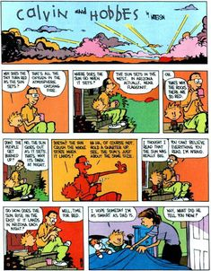 My favorite Calvin & Hobbes that highlights his dad as the greatest troll father ever.