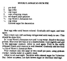 "Recipe for Jamaican rum pie, published in the Advocate newspaper (Baton Rouge, Louisiana), 10 February 1977. Read more on the GenealogyBank blog: ""Old Fashioned Valentine's Day Treats & Sweets."" http://blog.genealogybank.com/old-fashioned-valentines-day-treats-sweets.html"