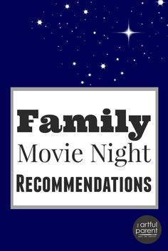 Movie Night from the Tent (and Family Movie Recommendations)