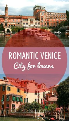 """ROMANTIC VENICE 