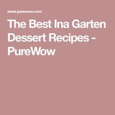The Best Ina Garten Dessert Recipes - PureWow