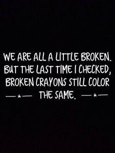 Broken But Stronger Then Ever