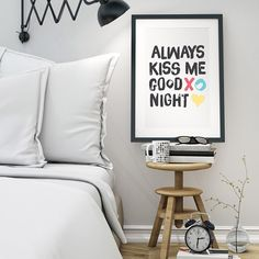Always kiss me goodnight... mwah!  #todaysunshine #artprint #styling #gift #bedroomdecor #alwayskissmegoodnight #typography #typographyinspired