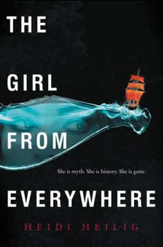 Book Details : The Girl from Everywhere - Heidi Heilig - Hardcover : The Girl from Everywhere | Hardcover