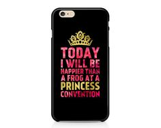 This unique phone case design features the funny saying, Today I will be happier than a frog at a princess convention in bright pink and gold text. This trendy case will definitely become one of your favorites!  AVAILABLE DEVICE SIZES: iPhone 7 Plus (toug