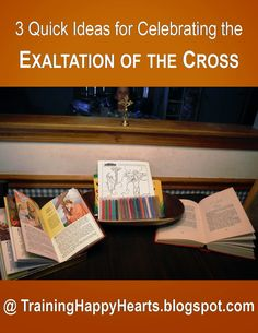 Training Happy Hearts: 3 Last-Minute Ideas for the Exaltation of the Cross