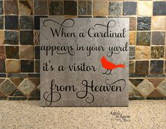 When a Cardinal appears in your yard its a visitor from Heaven  Personalized Memorial Sign - In Loving Memory - Memorial Gift