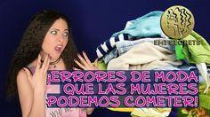 ¡Errores de moda que las mujeres podemos cometer! -- EmiSecrets -- #Míma...