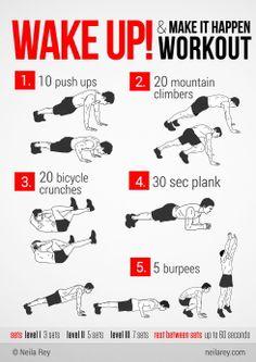 Wake up & make it happen workout
