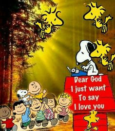 "Prayer ""Dear God I just want to say I love you"""