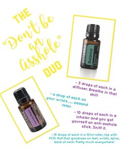 """My """"Don't be an Asshole"""" Blend. Doterra angry anxiety blend. Relax. Balance. Lavender peace. Serenity."""