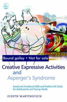 Creative+Expressive+Activities+and+Asperger's+Syndrome