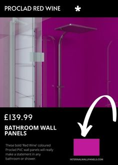 These bold 'Red Wine' coloured Proclad PVC wall panels will really make a statement in any bathroom or shower. This range is manufactured from solid uPVC and has no MDF or plywood contained in the product.