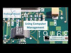 Using Computer Management - CompTIA A+ 220-802: 1.4