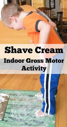 Indoor sensory activity with shaving cream that gets kids engaged in gross motor sensory movement.