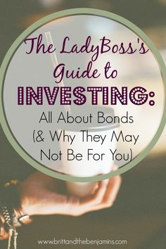 Investing isn't as hard as you think.  This article breaks down everything you need to know about bonds and why they may (or may not) be for you.
