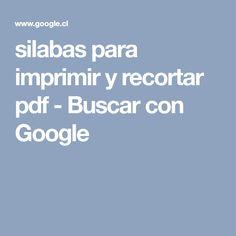 silabas para imprimir y recortar pdf - Buscar con Google