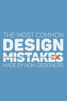 New to marketing? Working on a start up? 19 of The Most Common Mistakes Made By Non-Designers! Layout Design, Design Visual, Graphisches Design, Graphic Design Tutorials, Media Design, Graphic Design Inspiration, Visual Communication Design, Logo Design Tutorial, Slide Design