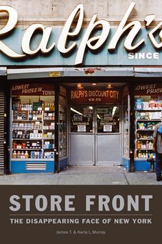 i love interesting store facade. Ralph's from Store Front - The Disappearing Face of New York, by James and Karla Murray (Gingko Press) Boutiques, New York City, Green Label, Shop Fronts, Old Signs, Shop Signs, Logo Nasa, Yorkie, Neon