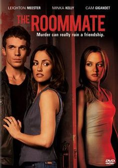 The Roommate 2011. Loving this movie right now!!
