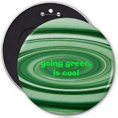 Going green,is cool button