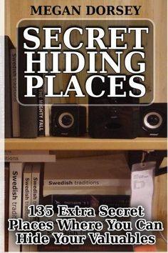 Secret Hiding Places: 135 Extra Secret Places Where You Can Hide Your Valuables Secret Hiding Places, Hidden Places, Secret Storage, Hidden Storage, Hidden Safe, Hide Money, Swedish Traditions, Secret Compartment, Hidden Compartments