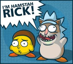 Hamstah Rick and Morby