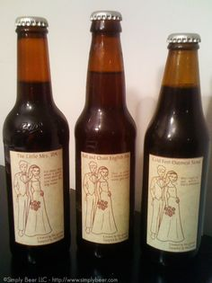 Homemade Wedding Beer- I love this Idea for a Couple who loves to make beer- however I dont dig the names on these bottles - i would do something more lovey and personal!