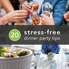 20 Tips to Throw the Best Stress-Free Dinner Party Ever