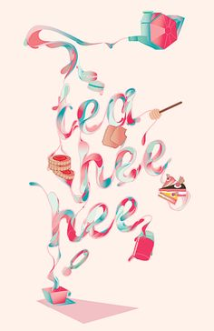 Tea Hee Hee on Behance | I really like the  composition of this piece and how your eye naturally travels down from the tea pot to the tea cup and in between you get the text and all things tea related.
