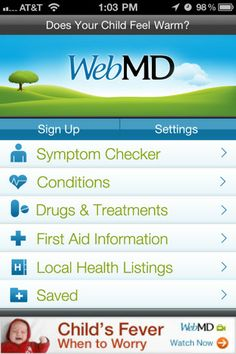 WebMD app for iPad: Includes: Symptom Checker, Details of Medical Conditions, Drugs and Treatments, Pill ID Tool, First Aid, and much more.