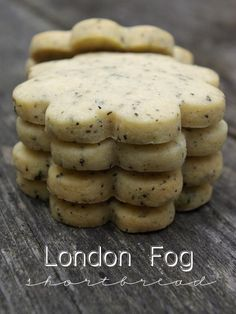 London Fog Shortbread - Earl Grey Tea and Vanilla Bean (I must try these for Nathan! Thanks, Michelle. :))