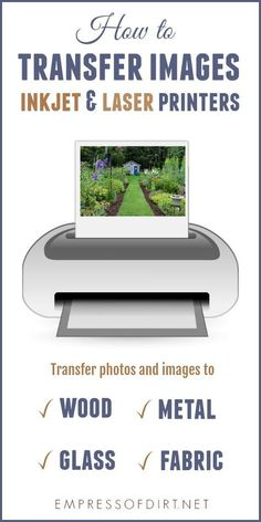 There are many options for transferring images and photos to surfaces like wood, fabric, glass, metal, and plastic. Print out your favourite images from an inkjet or laser printer, use a transfer medium, and get crafty. #imagetransfer #phototransfer #crafts #completeguide #empressofdirt