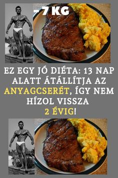 Ez egy igen jó diéta: 13 nap alatt átállítja az anyagcserédet, így nem hízol meg legalább 2 évig! Slim Diet, Bbq, Paleo, Food And Drink, Weight Loss, Healthy Recipes, Meat, Ethnic Recipes, Diets