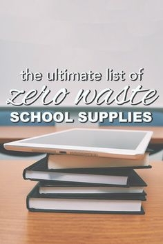 The ultimate list of zero waste office and school supplies from www.goingzerowaste.com