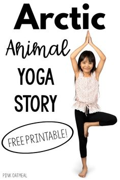 Arctic yoga story.  The perfect way incorporate movement into your Arctic unit.  The arctic animal movement and yoga story is perfect for pre-k and up.  Use this in the classroom, therapy, or at home.  Get the story as a free download.  This is SO MUCH FUN!