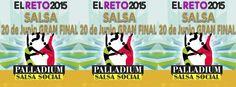 Palladium Salsa Social | El Reto Salsa 2015 | Sábado 20 de Junio 21:00 hr. | Salón Teatro Ferrocarrilero | Dj Tackechy | Bachata Hall: Dj Vid Fashion