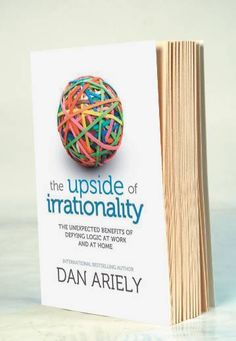 Dan Ariely, a very readable author of behavioural economics, takes a 'glass half full' approach to the irrational decisions we make in this book. See also his earlier mainstream publication 'Predictably Irrational'.