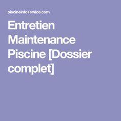 Entretien Maintenance Piscine [Dossier complet]