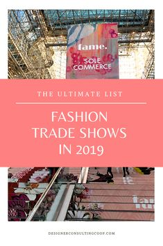 Are you considering going to Fashion Trade Shows? We have compiled the ultimate list of Fashion Trade Shows for 2019 in this post in Los Angeles, New York.