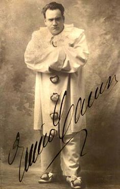 Enrico Caruso Canio in ''Pagliacci'' oh how I loved this opera, it was the very first one I saw as a child...cried my eyes out