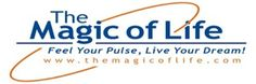 The Magic Of Life - http://www.themagicoflife.com