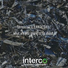 Tomorrow is EARTH DAY...what are you going to do about it? #EarthDay2017 #IntercoCares
