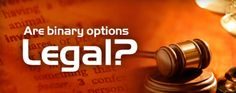 Yes, Binary Options Trading is Legal - Secured Options